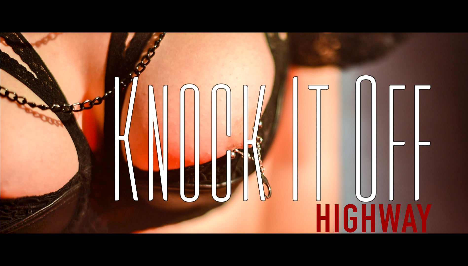 HIGHWAY - KNOCK IT OFF